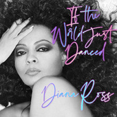 If The World Just Danced by Diana Ross