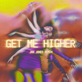 Get Me Higher (Jax Jones Remix) fra Georgia