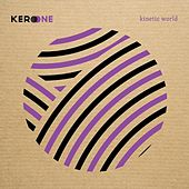 Kinetic World de Kero One