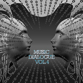 Music Dialogue (Vol.4) by Various Artists
