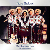 The Remasters (All Tracks Remastered) by Rose Maddox
