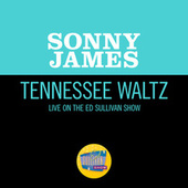 Tennessee Waltz (Live On The Ed Sullivan Show, October 11, 1970) by Sonny James