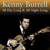 All Day Long & All Night Long von Kenny Burrell