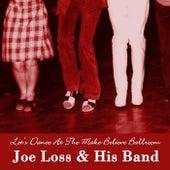 Let's Dance At The Make Believe Ballroom von Joe Loss