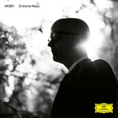 Extreme Ways (Reprise Version) by Moby