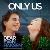 "Only Us (From The ""Dear Evan Hansen"" Original Motion Picture Soundtrack) by Ben Platt"