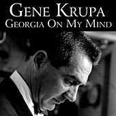 Georgia On My Mind de Gene Krupa