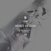 Spirit Of God (Live) by Canyon Hills Worship