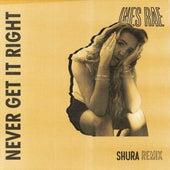 Never Get It Right (Shura Remix) di Ines Rae