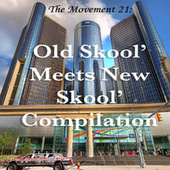 The Movement 21: Old Skool' Meets New Skool' Compilation fra The Movement 21