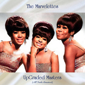 UpGraded Masters (All Tracks Remastered) de The Marvelettes
