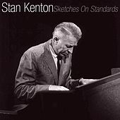 Sketches On Standards di Stan Kenton
