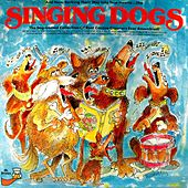 The Singing Dogs by Singing Dogs