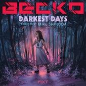 Darkest Days by Becko