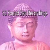 52 Sound Zen Recordings von Lullabies for Deep Meditation