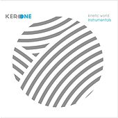 Kinetic World Instrumentals by Kero One