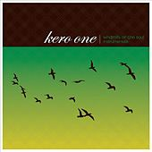Windmills of the Soul Instrumentals by Kero One