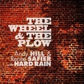 The Wheel and the Plow by Andy Hill