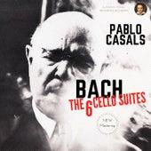 Bach by Pablo Casals: The 6 Cello Suites von Pablo Casals