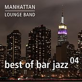 Best of Bar Jazz (Vol. 4) by Manhattan Lounge Band