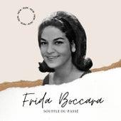 Frida Boccara - Souffle du Passé von Frida Boccara