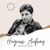 Hugues Aufray - Souffle du Passé de Hugues Aufray