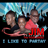 I Like to Partay (feat. The Youngbeez) by Jim
