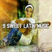9 Sweet Latin Music by Instrumental