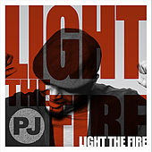 Light the Fire by PJ