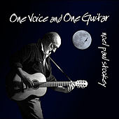One Voice and One Guitar by Noel Paul Stookey
