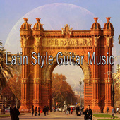 Latin Style Guitar Music by Instrumental