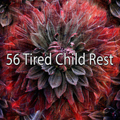 56 Tired Child Rest de Smart Baby Lullaby