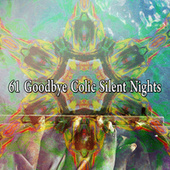 61 Goodbye Colic Silent Nights by Spa Relaxation