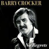 No Regrets by Barry Crocker