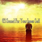 65 Sound for Your Inner Self von Lullabies for Deep Meditation