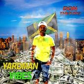 Yardman Vibes, Vol. 1 (Clean Version) von Don TheKing
