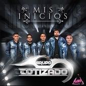 Mis Inicios by Grupo Cotizado