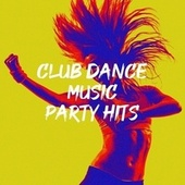 Club Dance Music Party Hits fra Dance Hits 2014