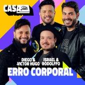 Erro Corporal (Ao Vivo No Casa Filtr) de Diego & Victor Hugo