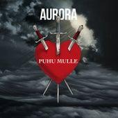 Puhu mulle fra Aurora