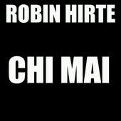 Chi Mai by Robin Hirte