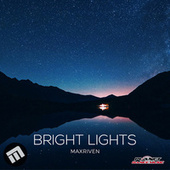 Bright Lights by MaxRiven