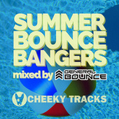 Summer Bounce Bangers (Mixed by General Bounce) by General Bounce