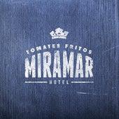 Hotel Miramar de Tomates Fritos