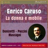 La Donna E Mobile (Milano, New York Recordings of 1903 - 1904) by Enrico Caruso