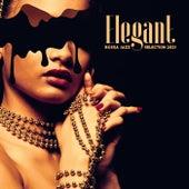Elegant Bossa Jazz Selection 2021 von Rosanna Francesco