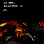 Fire Song Rejoice With The Fire Vol. 1 von S.P.A