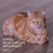 4 Paws Music For Cats With Anxiety Vol. 1 by Cat Music