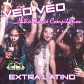 Veo Veo Latin Dance Compilation by Extra Latino