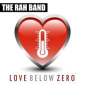 Love Below Zero by Rah Band